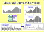missing and outlying observations