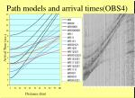 path models and arrival times obs4
