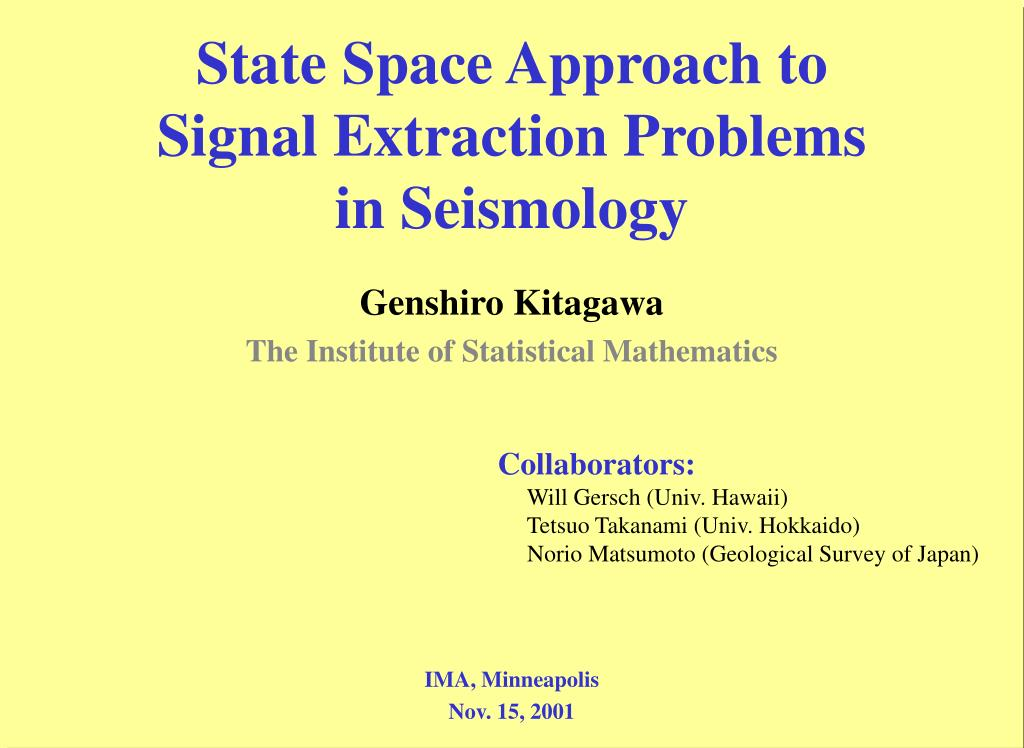 state space approach to signal extraction problems in seismology l.