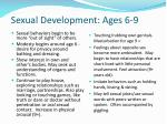 sexual development ages 6 9