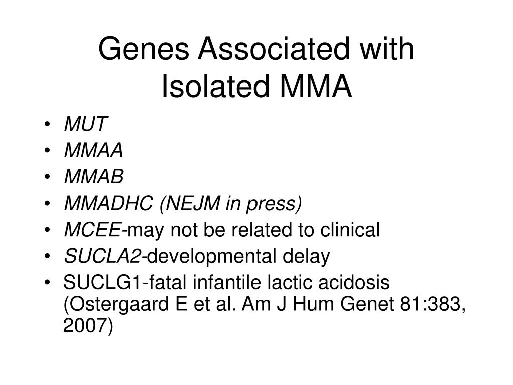 Genes Associated with Isolated MMA