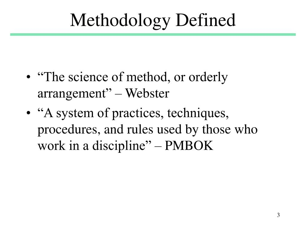 Methodology Defined