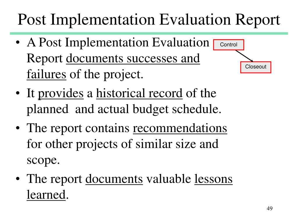 Post Implementation Evaluation Report