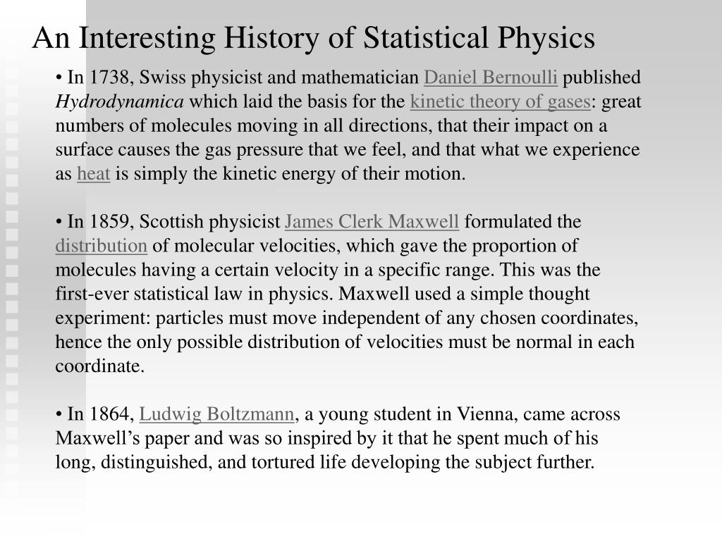 An Interesting History of Statistical Physics