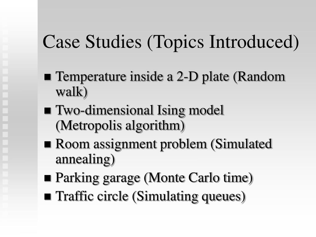Case Studies (Topics Introduced)