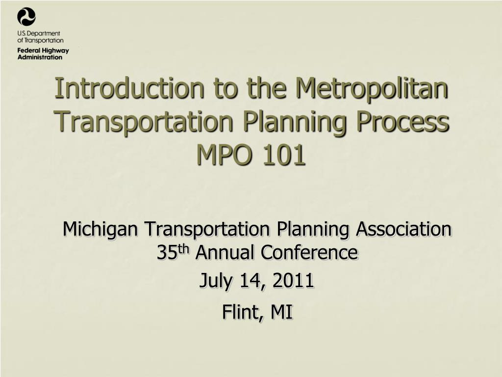 Introduction to the Metropolitan Transportation Planning Process