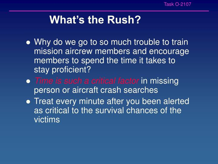 What s the rush
