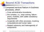 beyond acid transactions