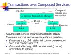 transactions over composed services