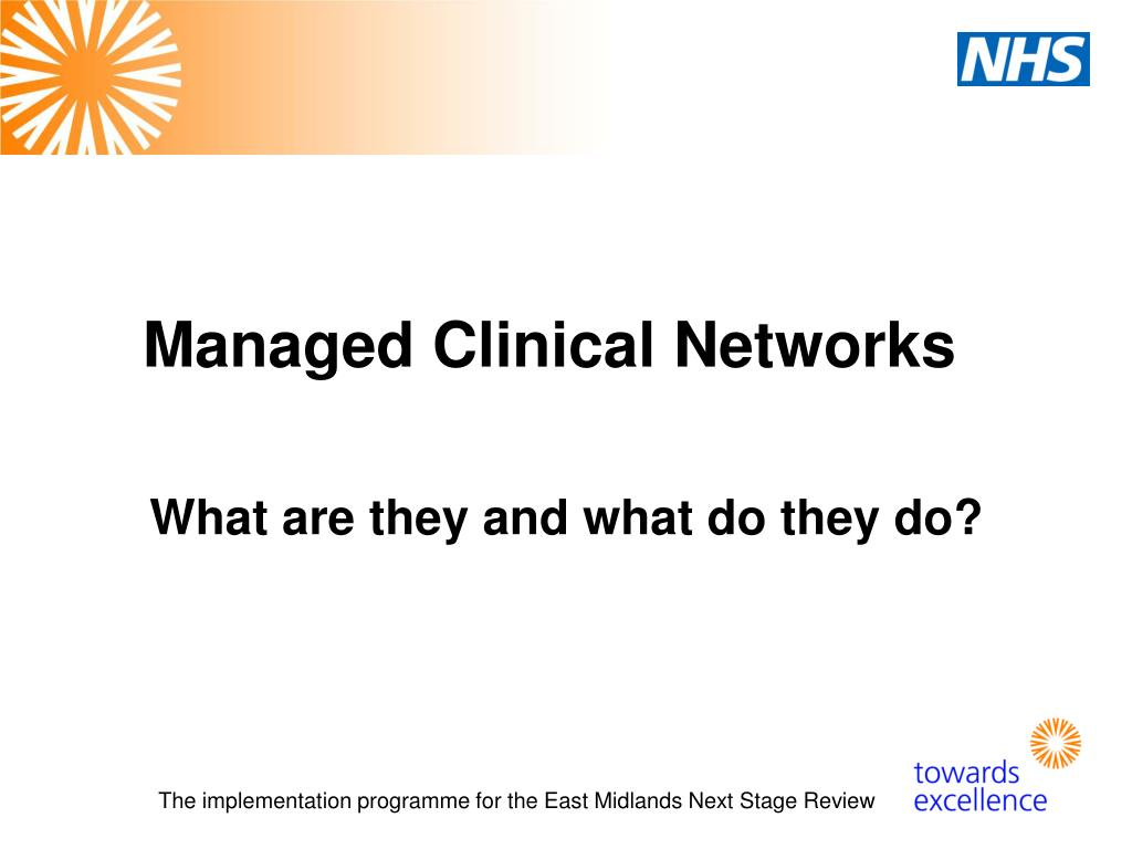 managed clinical networks l.