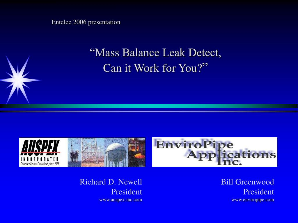 entelec 2006 presentation mass balance leak detect can it work for you l.