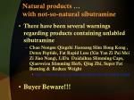 natural products with not so natural sibutramine