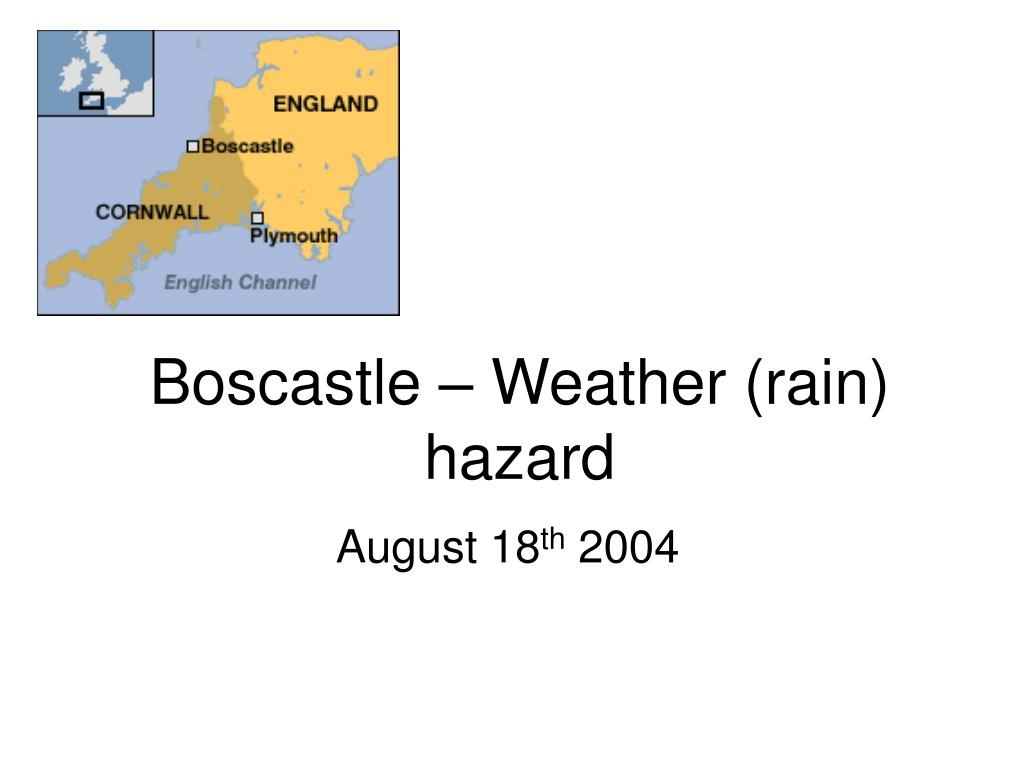 Boscastle – Weather (rain) hazard