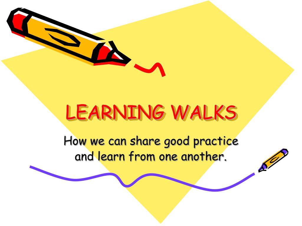 learning walks l.