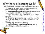 why have a learning walk