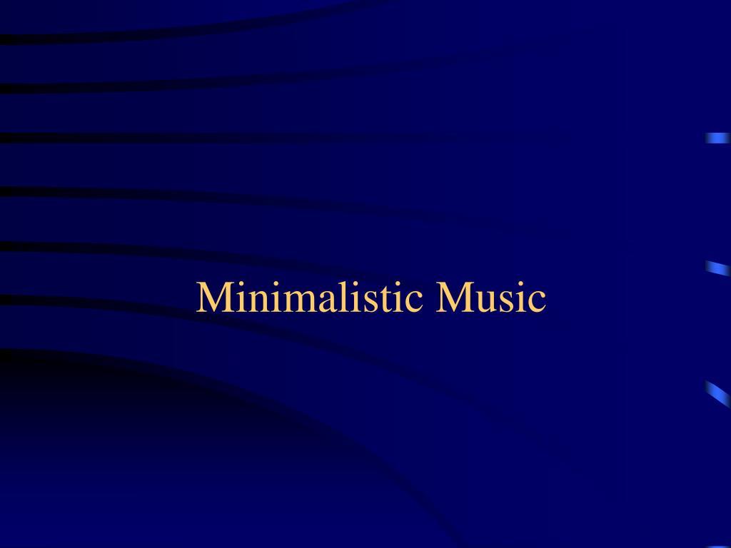 minimalistic music l.