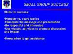 small group success