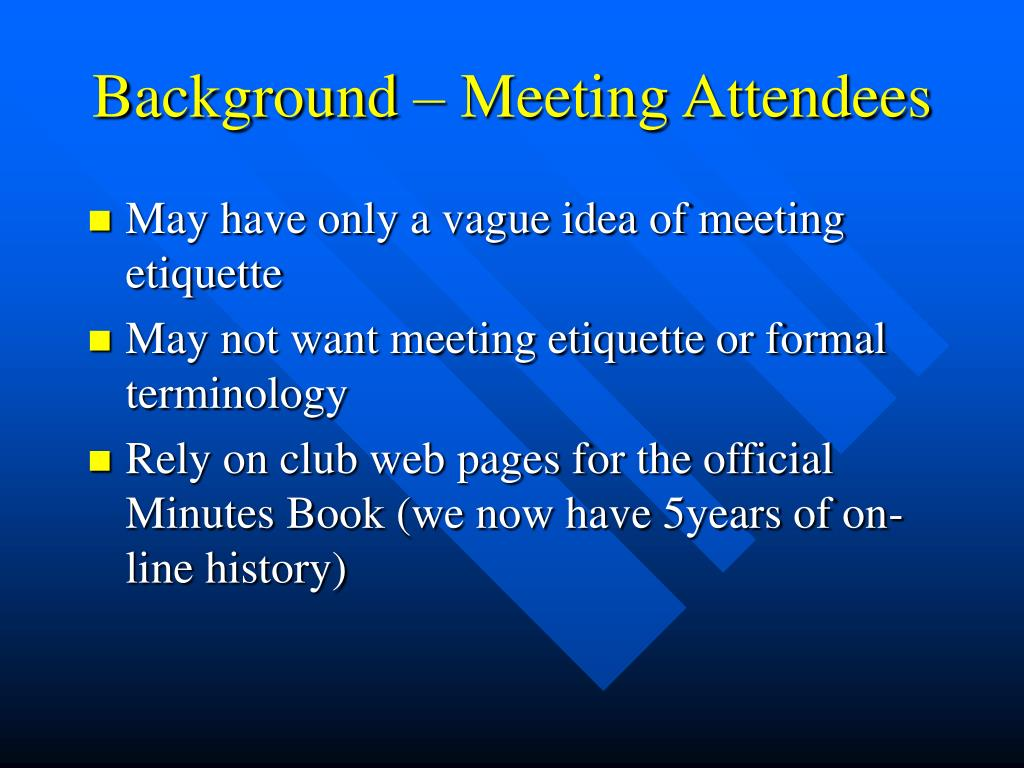 Background – Meeting Attendees