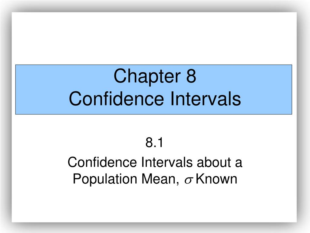 chapter 8 confidence intervals l.