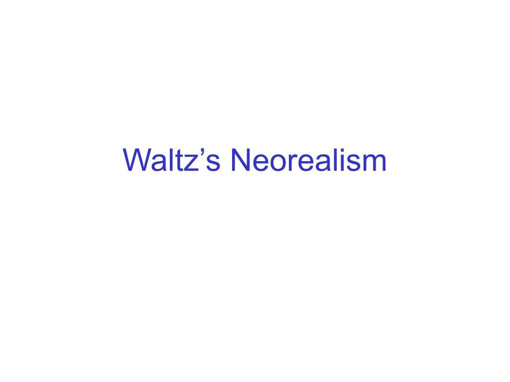 waltz s neorealism l.