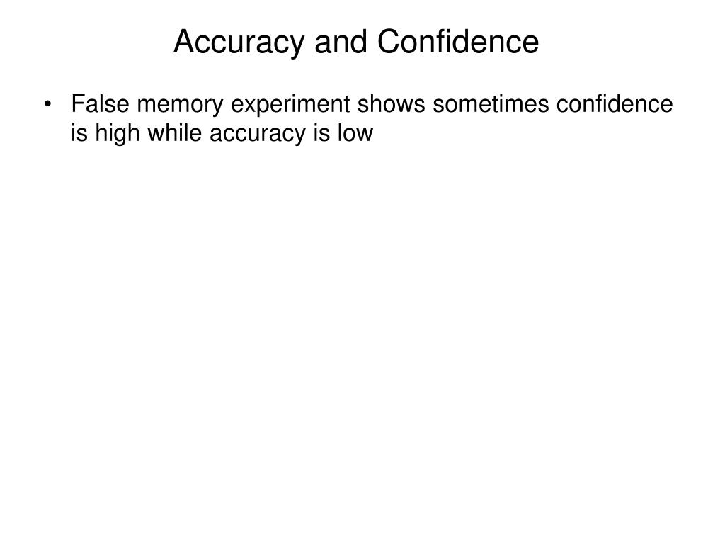 Accuracy and Confidence