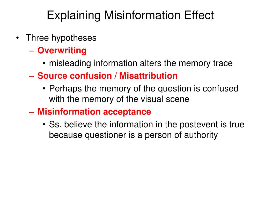Explaining Misinformation Effect