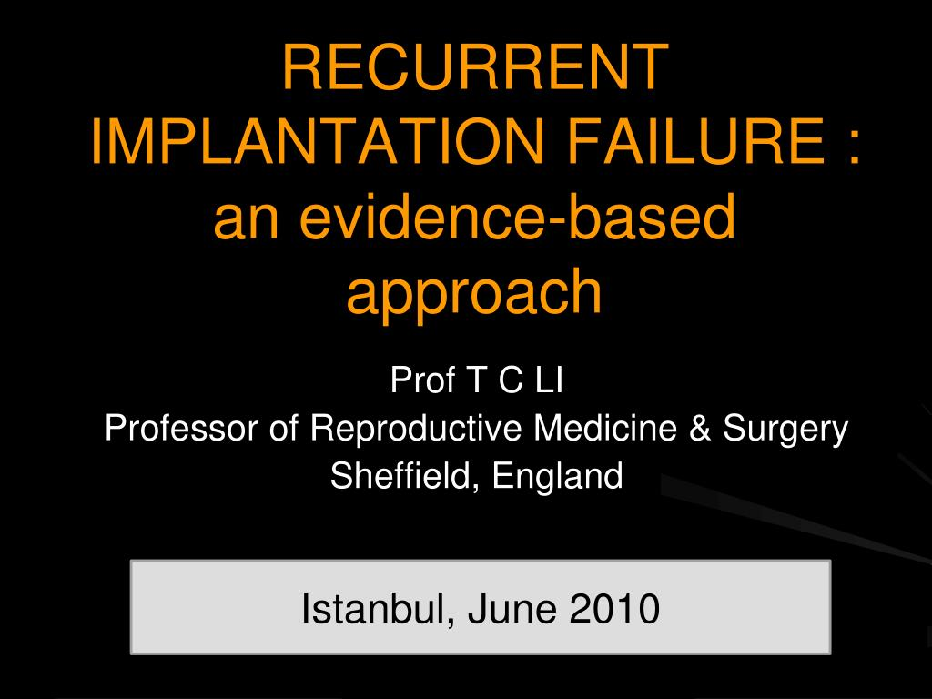 recurrent implantation failure an evidence based approach l.