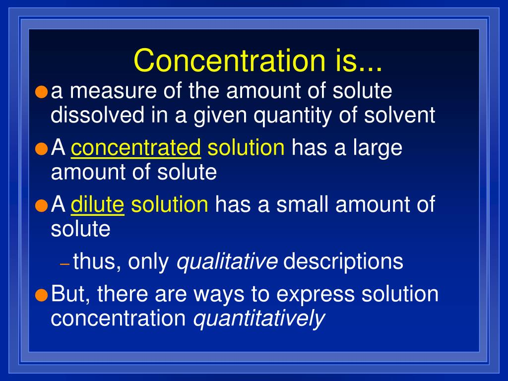 Concentration is...