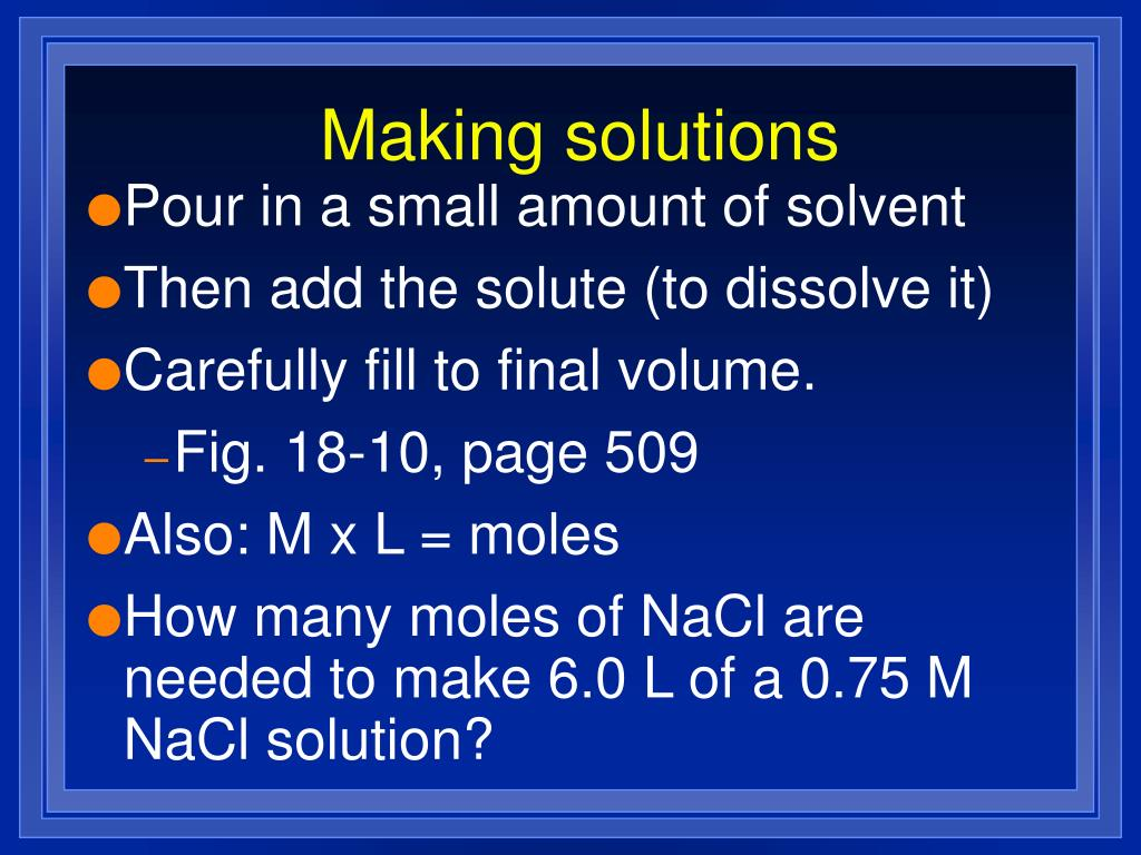 Making solutions