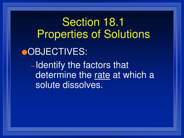 Section 18 1 properties of solutions