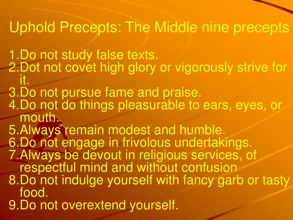 Uphold Precepts: The Middle nine precepts