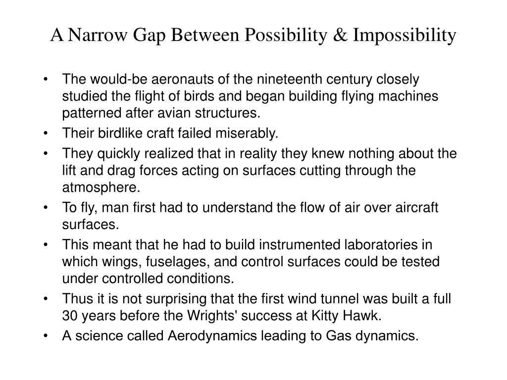 A Narrow Gap Between Possibility & Impossibility