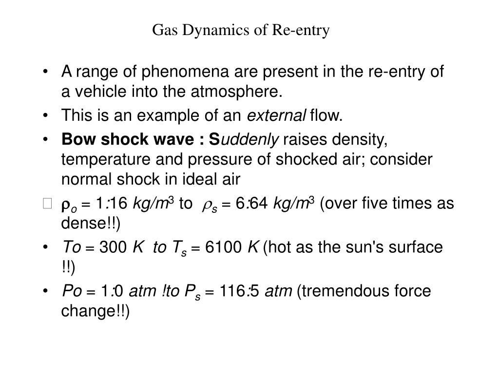 Gas Dynamics of Re-entry