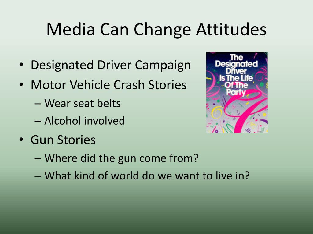 Media Can Change Attitudes