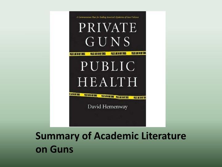 Summary of academic literature on guns