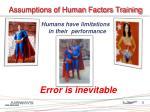 assumptions of human factors training