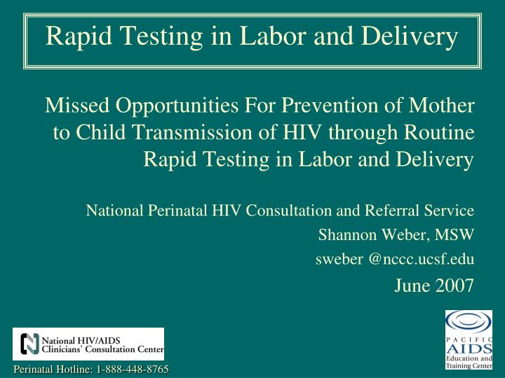 Rapid testing in labor and delivery