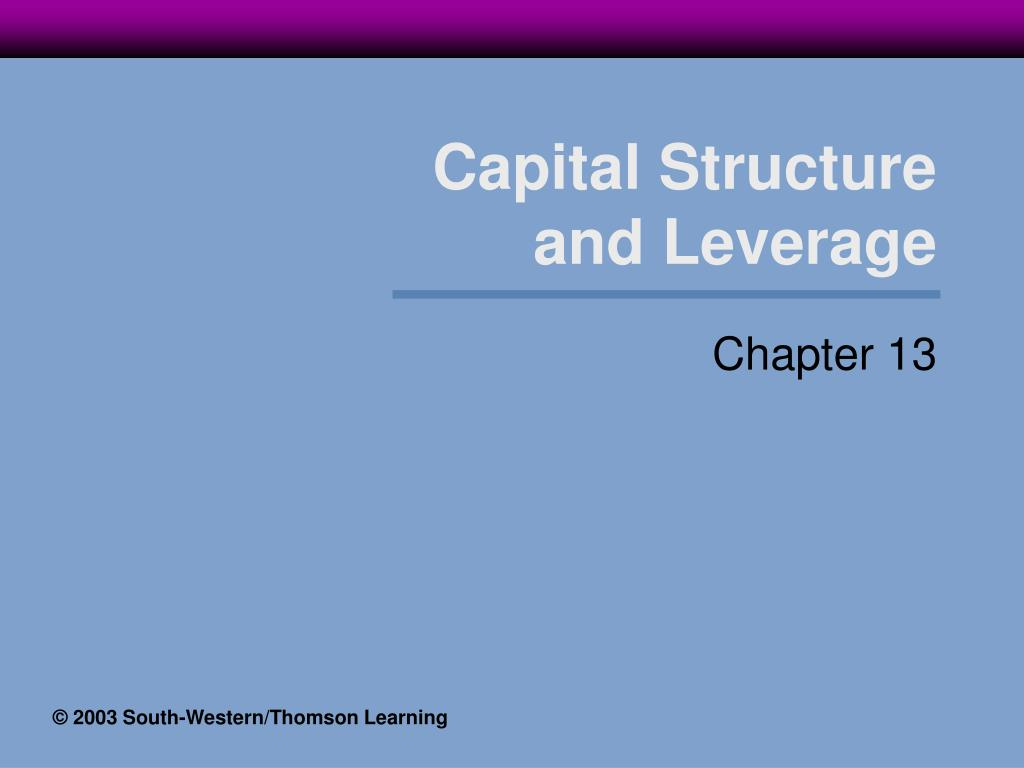 capital structure and leverage l.