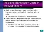 including bankruptcy costs in the mm theory