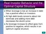 real investor behavior and the optimal capital structure