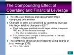 the compounding effect of operating and financial leverage