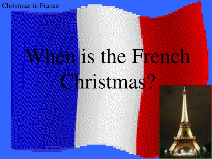 When is the French Christmas?