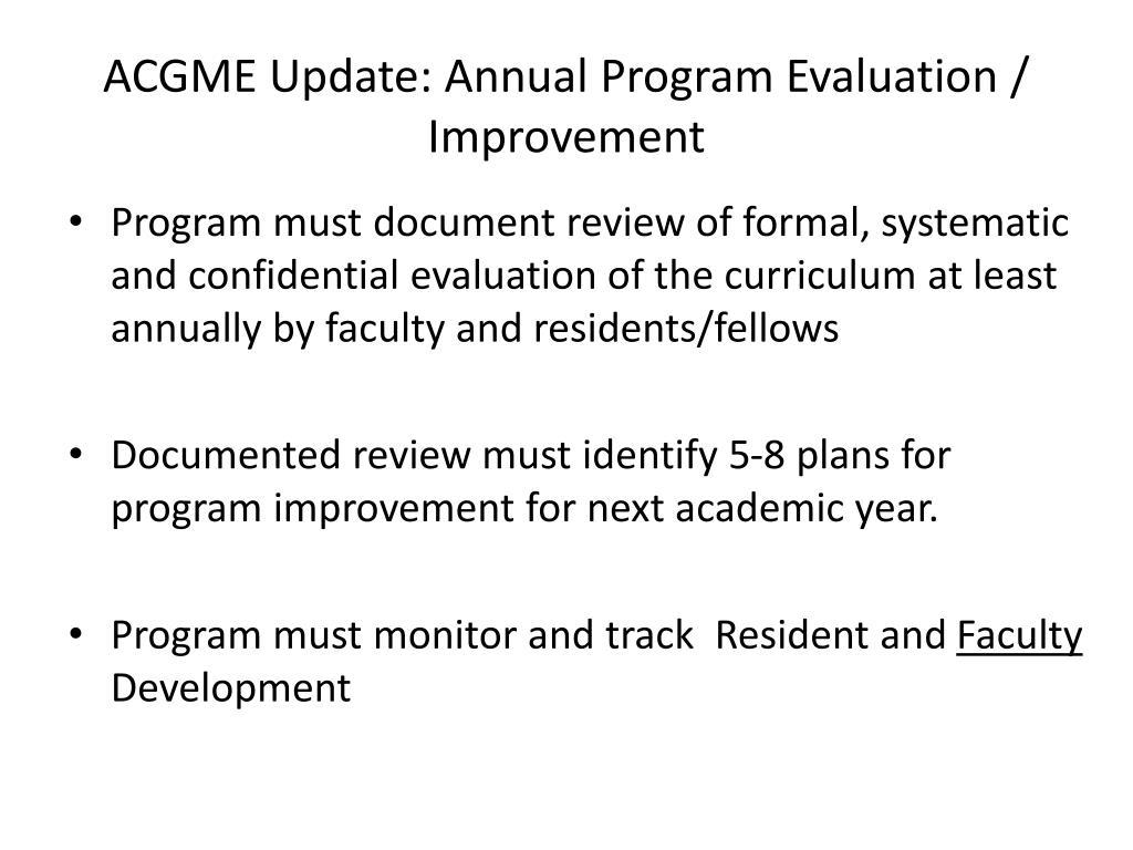 ACGME Update: Annual Program Evaluation / Improvement
