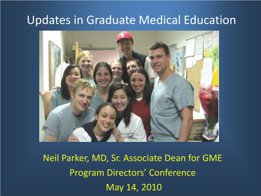 Updates in Graduate Medical Education
