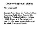 director approval clause
