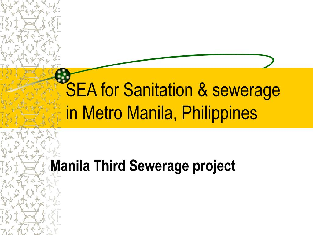 sea for sanitation sewerage in metro manila philippines l.