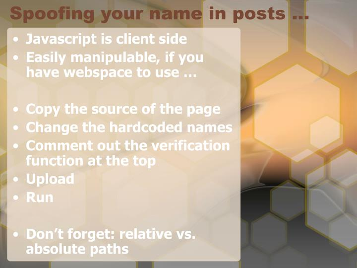 Spoofing your name in posts …