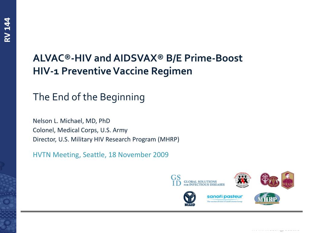 alvac hiv and aidsvax b e prime boost hiv 1 preventive vaccine regimen the end of the beginning l.