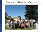 final analysis meeting 10 sept 2009