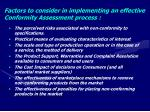 factors to consider in implementing an effective conformity assessment process